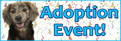 """Second Chance Saturday""   On-Site Adoption Event"